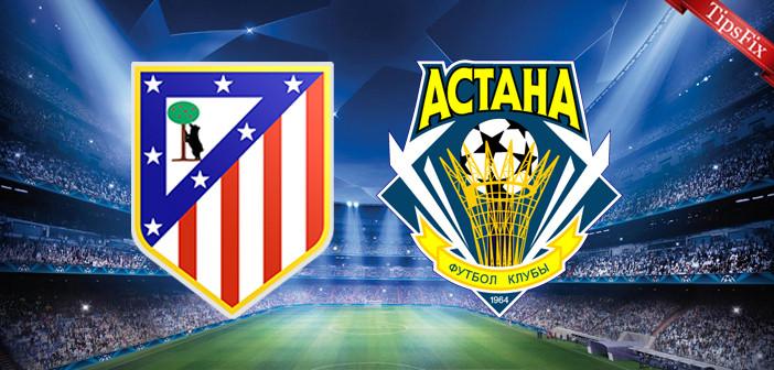 Atletico Madrid vs Astana