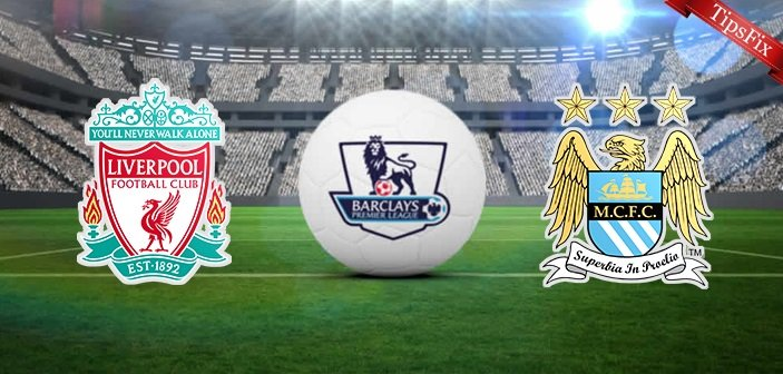 Liverpool vs Manchester City Prediction and Preview – 02/03/16