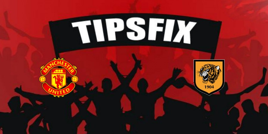 Manchester United vs Hull City Prediction, Betting Tips and Preview